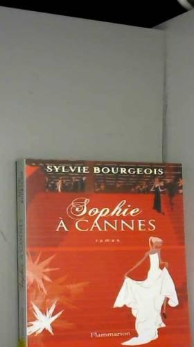 Sylvie Bourgeois - Sophie à Cannes