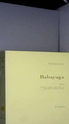 Toby Barlow - Babayaga: roman traduit de l'anglais (Etats-Unis) par Emmanuelle et Philippe Aronson