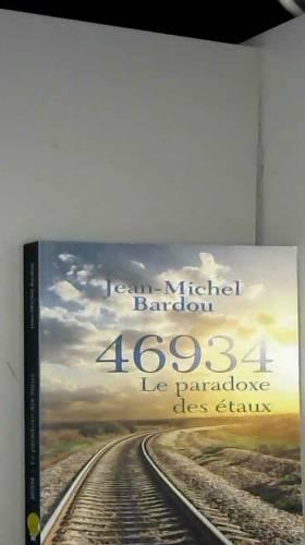 Jean-Michel Bardou - 46934.0: Le paradoxe des étaux