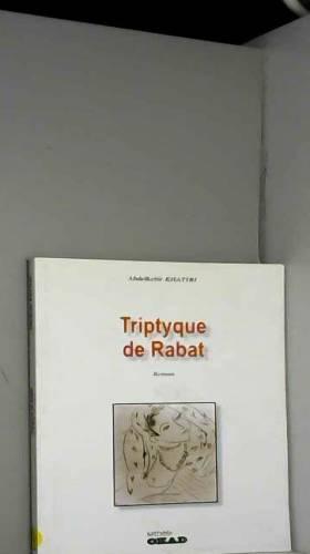 Khatibi Abdelkebir 1938 - Triptyque de rabat