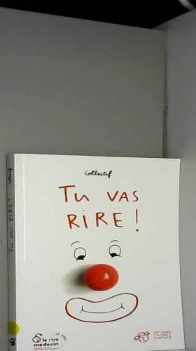 Jeanne Benameur, Fabrice Colin, Kéthévane... - Tu vas rire !