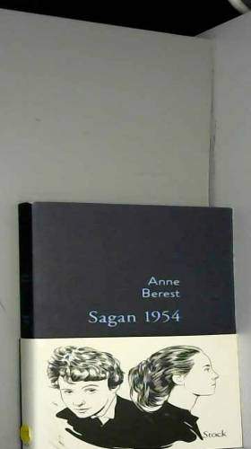 Anne Berest - Sagan 1954