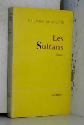 Les Sultans / 1964 / De Rivoyre, Christine