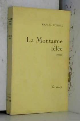 Rafaël Pividal - La montagne fêlée