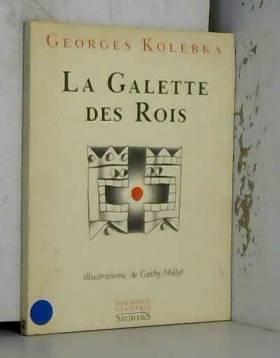 GEORGES KOLEBKA - GALETTE DES ROIS