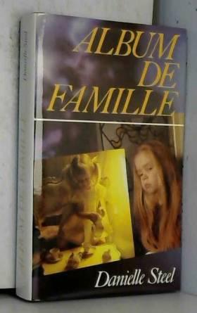 Danielle Steel - Family Album