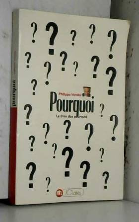 Philippe Vandel - Pourquoi ? Tome 1 : Pourquoi ?
