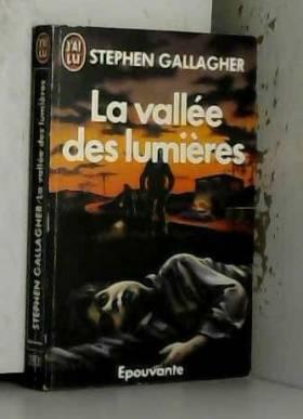 Gallagher Stephen - La vallee des lumieres