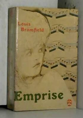 Louis Bromfield - Emprise