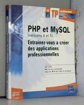 PHP et MySQL (versions 4 et...