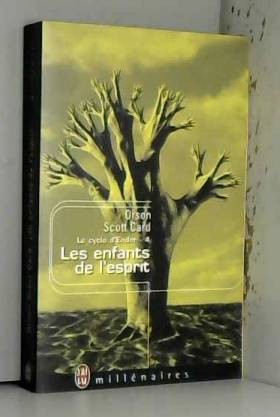 Le Cycle d'Ender, tome 4 :...