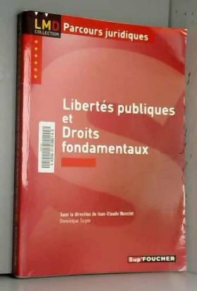 Jean-Claude Masclet et Dominique Turpin - Libertés publiques et droits fondamentaux