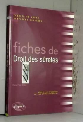 Pierre-Yves Ardoy - Fiches de Droit des sûretés : Rappels de cours & exercices corrigés