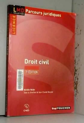 Jean-claude Masclet et Michèle Muller - Droit civil 7e édition