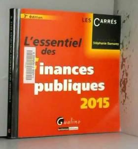 Stephanie Damarey - L'Essentiel des Finances Publiques 2015