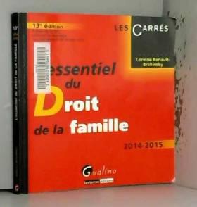 Corinne Renault-brahinsky - L'Essentiel du Droit de la famille