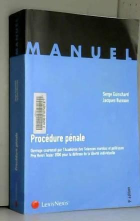 Serge Guinchard et Jacques Buisson - Procédure pénale