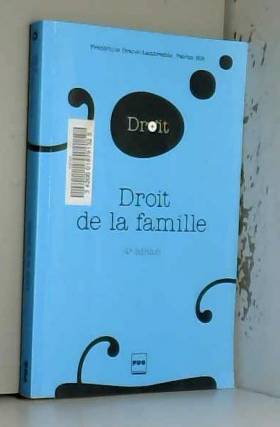 Frédérique Granet-Lambrechts et Patrice Hilt - Droit de la famille