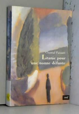 Chantal Paisant - Litanie pour une nonne défunte