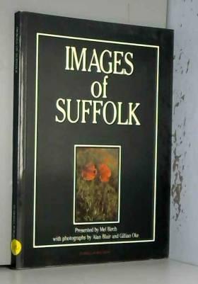 M. Birch - Images of Suffolk
