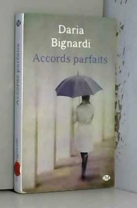Daria Bignardi - Accords parfaits