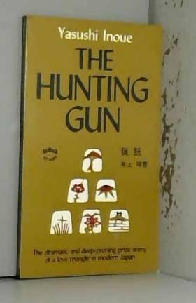 Yasushi Inoue, S. Yokoo et S. Goldstein - Hunting Gun
