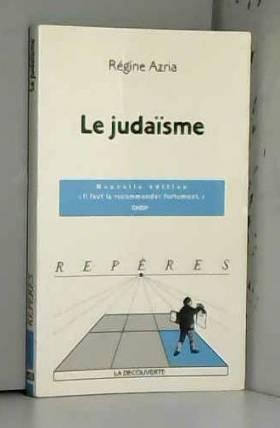 Régine Azria - Le Judaïsme