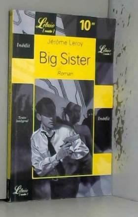 Jérôme Leroy - Big Sister