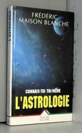 Astrologie (l') (connais...