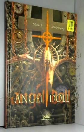 Maria Ryung, Silester S et Alain Moyano - Angel Doll