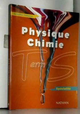 Physique Chimie Terminale S...