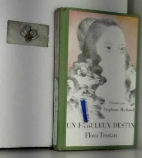 Un fabuleux destin Flora tristan