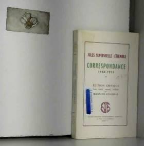 Jules (1884-1960). Etiemble (1909-).... - Correspondance, (1936-1959) : Jules Supervielle, Etiemble / texte établi, annoté, préfacé par...