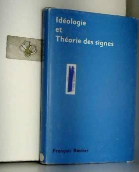 Ideologie Et Theorie Des Signes