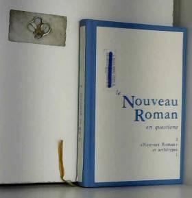 Roger-Michel Allemand - Le Nouveau Roman en questions : Tome 2, Nouveau Roman et archétype