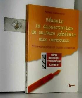 Patrick Simmarano - Réussir la dissertation de culture générale aux concours