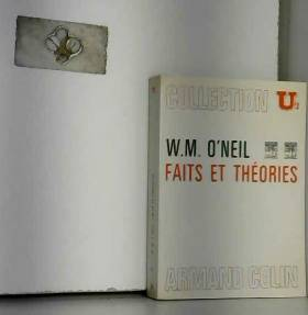 O'Neil W. M. - Faits et théories