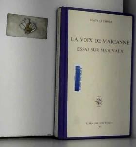 Béatrice Didier - La voix de Marianne : essai sur Marivaux