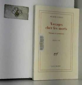 Eugène Ionesco - Voyages chez les morts, théâtre, volume 7