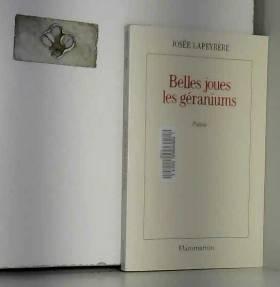 Josée Lapeyrère - Belles joues les géraniums