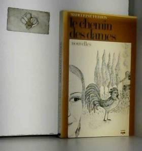 Le chemin des dames: Nouvelles (French Edition)