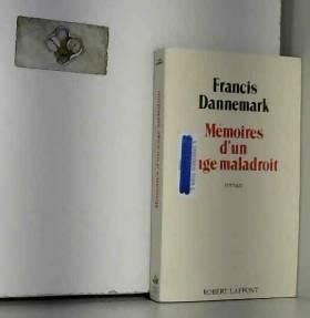 FRANCIS DANNEMARK - MEMOIRES D UN ANGE MALADROIT