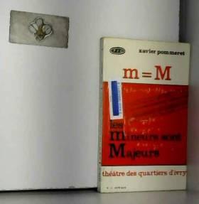 Pommeret Xavier - MM Les sont mineurs sont majeurs - éditions Oswald, 1975