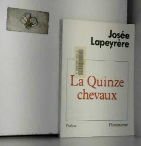Josée Lapeyrère - La quinze chevaux
