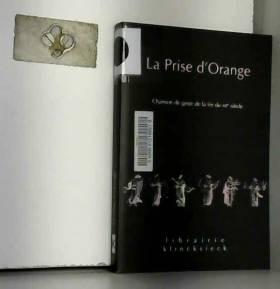 Claude Régnier - La Prise d'Orange: Chanson de geste de la fin du XIIe siècle