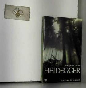 Heidegger... Cotten Jean-Pierre - Heidegger.