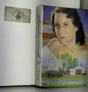 Rosemary Rogers - La femme impudique