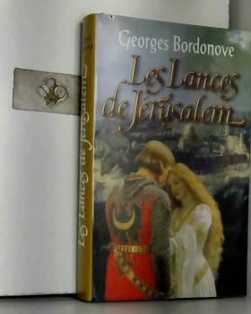 Georges Bordonve - les lances de Jerusalem
