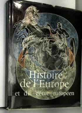 Boudet Jacques - Histoire de l'Europe et du Génie Européen