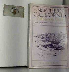 Jack Newcombe - Northern California: A History and Guide - From Napa to Eureka
